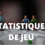 statistiques de jeu